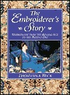 The Embroiderer's Story: Needlework from the Renaissance to the Present Day