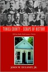 Tunica County - Scraps of History