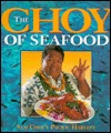 Choy of Seafood-Sam Choys Pacific by Mutual Publishing Company