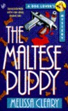 The Maltese Puppy (A Dog Lover's Mystery, #7)