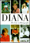 Diana, Her Life in Photographs