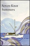 Seven-knot summers by Beth Hill
