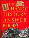 The Handy History Answer Book (1st Ed.)
