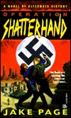 Operation Shatterhand by Jake Page