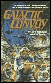 Galactic Convoy by Bill Baldwin