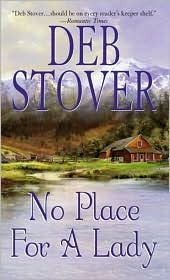 No Place For A Lady by Deb Stover