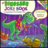 The Dinosaur Joke Book: A Compendium of Pre-Hysteric Puns (Pictureback(R))