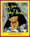 Are You There, Baby Bear?