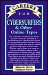 Careers for Cybersurfers & Other Online Types