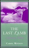 The Last Lamb: The Journey Home