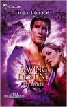 Saving Destiny (Dark Enchantments #4)