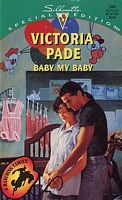 Baby My Baby by Victoria Pade