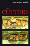 The Cutters by Bess Streeter Aldrich