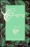 Clinging: The Experience Of Prayer
