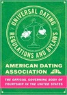 The Universal Dating Regulations and Bylaws