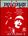 Voicings: Ten Plays From The Documentary Theater