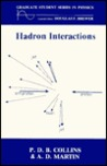 Hadron Interactions (Graduate Student Series in Physics)