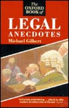 The Oxford Book Of Legal Anecdotes by Michael   Gilbert