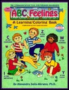ABC Feelings: A Learning/Coloring Book