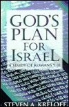God's Plan For Israel: A Study Of Romans 9 11