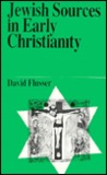 Jewish Sources in Early Christianity