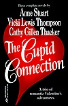 Cupid Connection  (By Request) by Cathy Gillen Thacker