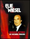 Elie Wiesel: Bearing Witness (Gateway Biography)