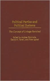 Political Parties and Political Systems: The Concept of Linkage Revisited