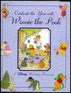 Celebrate the Year with Winnie the Pooh by Walt Disney Company