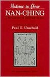 Nan-ching�The Classic of Difficult Issues by Paul U. Unschuld