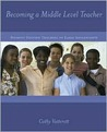 Becoming a Middle Level Teacher: The Student Focused Teaching of Early Adolescents