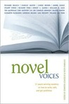 Novel Voices: 17 Award Winning Novelists on How to Write, Edit, and Get Published
