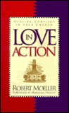 Love in Action: Dealing with Conflict in Your Church