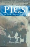 Pigs, a Trial Lawyer's Story