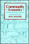 Community Economics: Economic Structure And Change In Smaller Communities