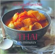 Thai in Minutes: Over 120 Inspirational Recipes