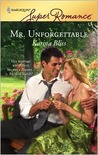 Mr. Unforgettable (Harlequin Superromance, #1475)