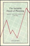 The Invisible Hand Of Planning: Capitalism, Social Science, And The State In The 1920s