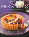 Pies & Tarts: Tasty Recipes for Every Day (The Complete Cookbook Series)