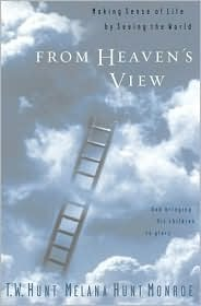 From Heaven's View by T.W. Hunt