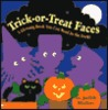 Trick Or Treat Faces: A Glowing Book You Can Read In The Dark!