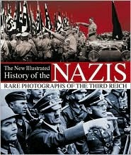 The New Illustrated History of the Nazis