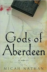 Gods of Aberdeen by Micah Nathan