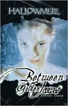 Between Golden Jaws (Hallowmere, #3)