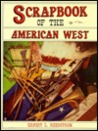 Scrapbook of the American West