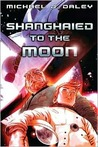 Shanghaied to the Moon