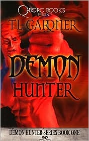 Demon Hunter, Book 1 by T.L.  Gardner