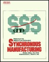 Synchronous Manufacturing: Principles for World Class Excellence  by  M. Michael Umble