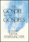 The Gospel And The Gospels