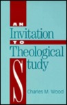 An Invitation to Theological Study